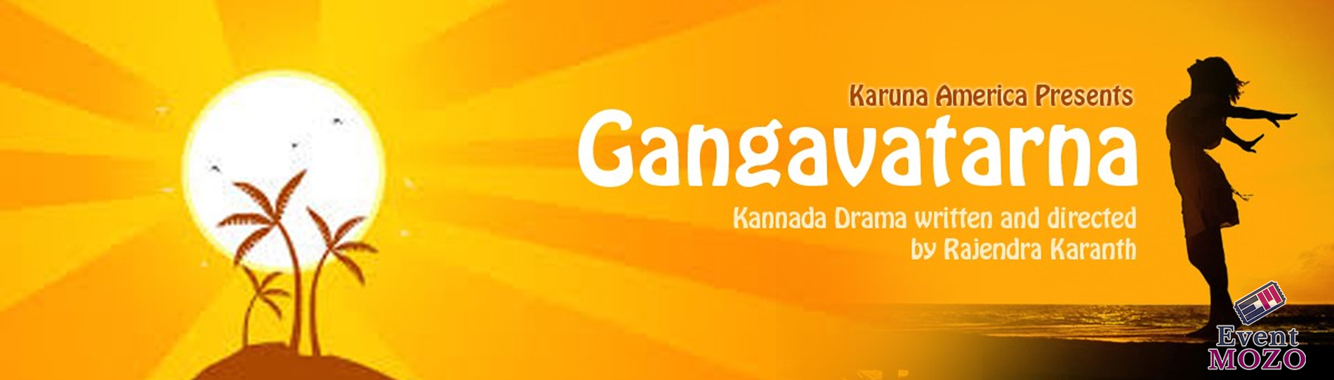 EventMozo Gangavatarna: Kannada Drama written and directed by Rajend....