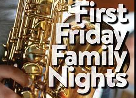 EventMozo FIRST FRIDAY FAMILY NIGHT