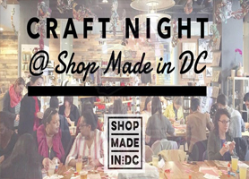 creationsbox Craft Night @ SHOP MADE IN DC!