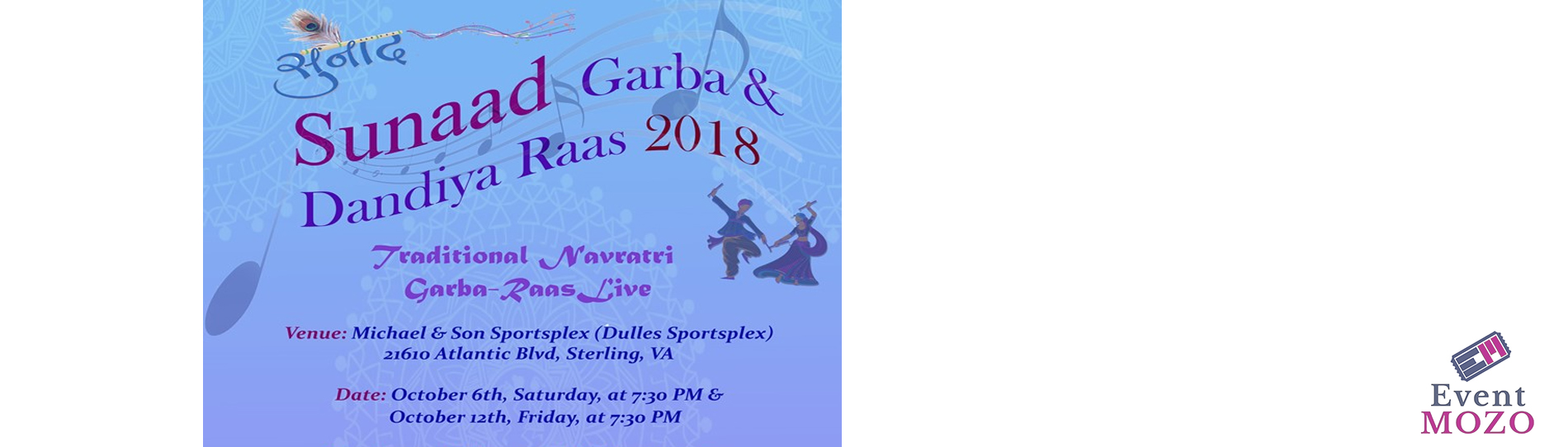 EventMozo Sunaad Navratri Garba & Dandiya Raas 2018 - Live on Friday....