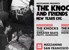 EventMozo THE KNOCKS & FRIENDS NEW YEARS EVE at MEZZANINE
