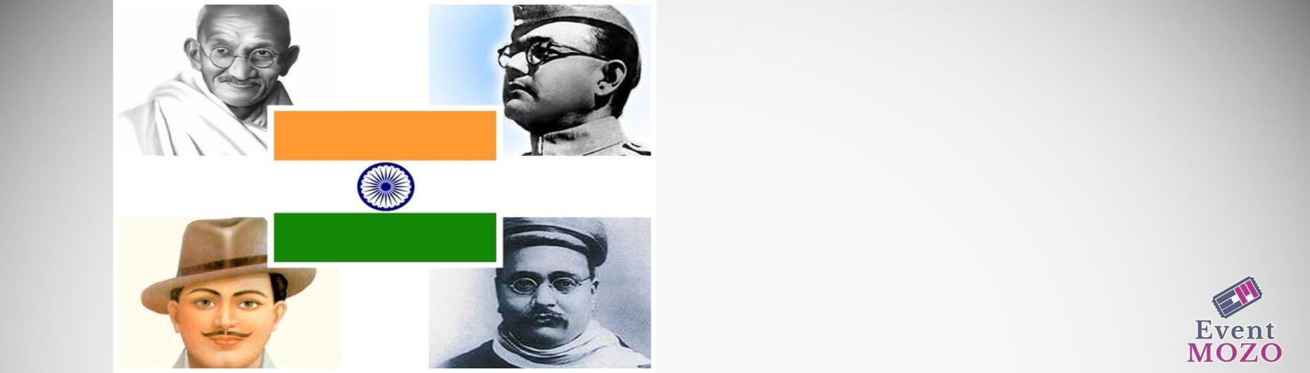 EventMozo Freedom of India - the Indian Independence Freedom Struggle