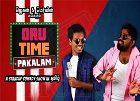 Milpitas - Oru Time Pakalam - Tamil Musical Stand up Comedy Show-Bay Area