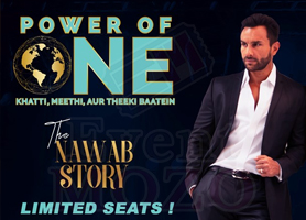 EventMozo Power Of One - The Nawab Story with Saif Ali ...