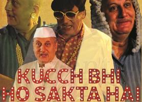 Anupam Kher's Hindi Play: Kuchh Bhi Ho Sakta Hai - Live in BAY AREA