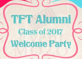 EventMozo TFT Class of 2017 Alumni Welcome Party