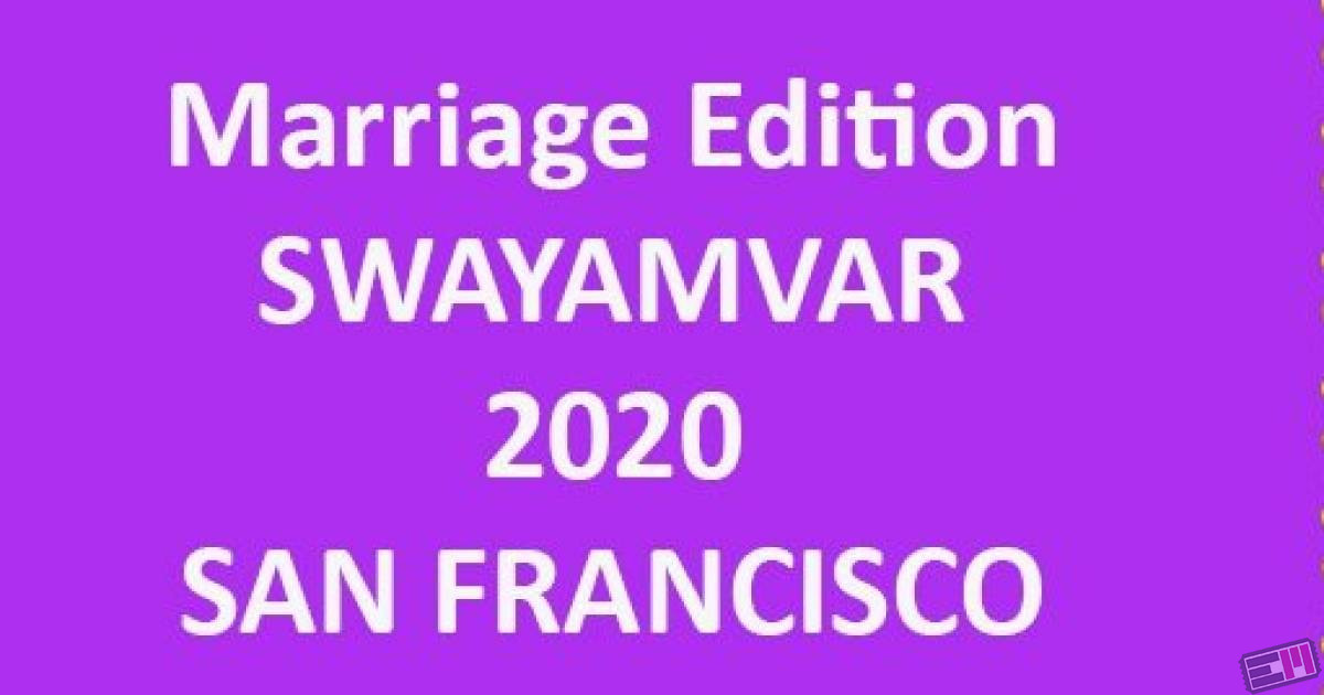 Swayamvar - San Francisco
