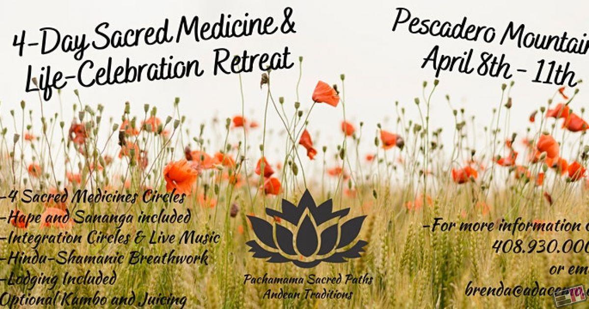 4 Day Sacred Medicines Celebration Retreat